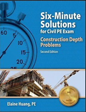Six-Minute Solutions for Civil PE Exam Construction Depth Problems Elaine Huang