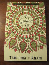 1st/1st Edition A GOLDEN AGE Tahmima Anam ADVANCE Proof