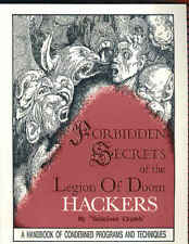 Forbidden Secrets of the Legion of Doom Hackers by Salacious Crumb