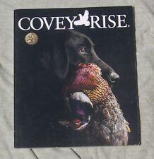 Covey Rise Magazine Feb Mar 2017 Vol 5 #2 Snipe Munsterlander