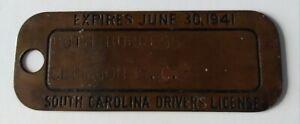 Vintage 1941 South Carolina (SC) Metal Brass Drivers License