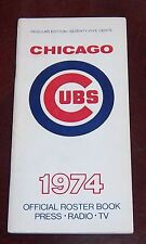 Chicago Cubs Official Roster Book press.tv 1974 Regular Edition