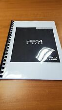 GO PRO HERO 4 SILVER PRINTED INSTRUCTION MANUAL USER GUIDE 89 PAGES