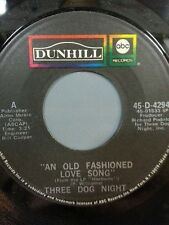 """THREE DOG NIGHT 45 RPM """"An Old Fashioned Love Song"""" """"Jam"""" VG Condition"""