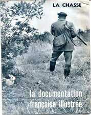 LA CHASSE - DOCUMENTATION FRANCAISE - 1961