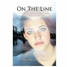 On The Line: Final Book of the Escape Series (The Adventure Ends Here)