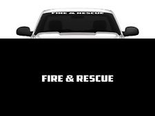 "Fire & Rescue Windshield/Window Decal Banner 36"" Firefighter Front/Back Window"