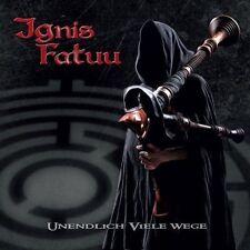 IGNIS FATUUS - UNENDLICH VIELE WEGE NEW CD