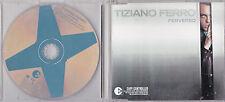 MAXI CD TIZIANO FERRO  PERVERSO 3T INCLUS FRENCH VERSION AND SPANISH VERSION