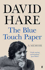 The Blue Touch Paper: A Memoir by David Hare (Hardback, 2015)