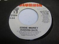 Rock Promo 45 EDDIE MONEY Running Back on Columbia (Promo) 2