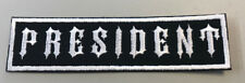 "Biker vest patch  President 4 1/2"" X 1 1/8 "" IRON/SEW ON (WHITE ON BLACK)"