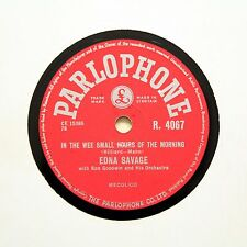 "EDNA SAVAGE ""In The Wee Small Hours Of The Morning"" (EE+) PARLOPHONE R-4067 [78]"