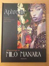APHRODITE, HIGH GRADE - SEE PICS, ILLUSTRATIONS BY MILO MANARA EUROTICA
