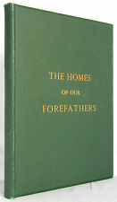 The Homes Of Our Forefathers Edwin Whitefield MASSACHUSETTS ARCHITECTURE 1882
