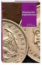 Rheinischer Kapitalismus von Franz Meurer, Jochen Ott und Peter Sprong (2014,...