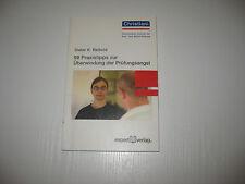 99 Praxistipps zur Überwindung der Prüfungsangst , Dieter K. Reibold , 1. A 2006