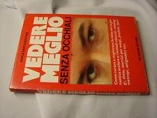 (Paola Santagostino) Vedere senza occhiali 1985 De Vecchi