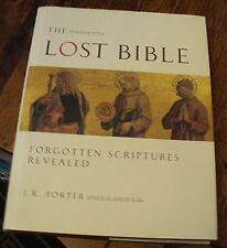 THE LOST BIBLE Forgotten Scriptures Revealed PORTER 2001 First FREE US SHIPPING