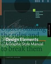 Design Elements: Design Elements : A Graphic Style Manual by Timothy Samara...