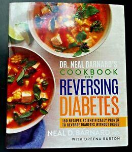Dr. Neal Barnard's Cookbook for Reversing Diabetes (NEW)