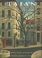 TAJAN MODERN ART NAIVE BRUT NEUVE Bonjour Blondel Desnos Guerin Catalog 2012
