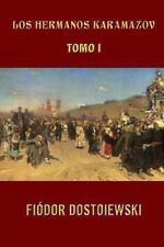 Los Hermanos Karamazov (Tomo 1) by Fyodor Dostoyevsky (2013, Paperback)