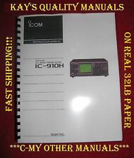 High Quality ICOM IC-910H Instruction Manual ON 32LB PAPER w/The Heavier Covers!
