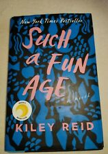 Such A Fun Age by Kiley Reid Hardcover Book 2019 NY Times Bestseller