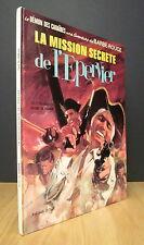 BARBE-ROUGE LA MISSION SECRÈTE DE L'ÉPERVIER. PAR CHARLIER & HUBINON. E.O. 1971.