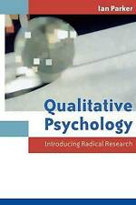 Qualitative Psychology: Introducing Radical Research (UK Higher Education OUP P