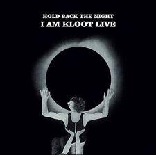 I AM KLOOT - I AM KLOOT-HOLD BACK THE NEW VINYL RECORD