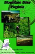 MOUNTAIN BIKE VIRGINIA: An Atlas of Virginia's Greatest Off-Road Bicycle Rides
