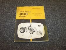 John Deere 400 Tractor Loader Owner's Owner Operator Maintenance Manual OMT24468