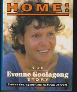 HOME! - EVONNE GOOLAGONG STORY Phil Jarratt & Evonne Goolagong Cawley HC/DJ 1993