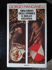 Giorgio Manganelli, DISCORSO DELL'OMBRA E DELLO STEMMA, Rizzoli, 1982 prima ediz