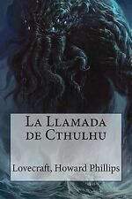 La Llamada de Cthulhu by Lovecraft Howard Phillips (2016, Paperback)