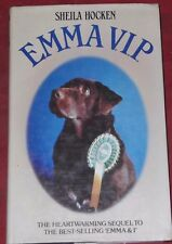 EMMA VIP ~ Sheila Hocken ~ HARDCOVER D/J ~ sequel to Emma & I