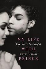 Le più belle: la mia vita col Principe by mayte Garcia (Rilegato, 2017)