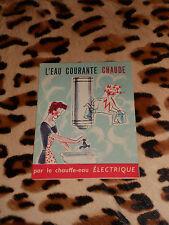 DEPLIANT L´eau courante chaude par le chauffe-eau électrique, arts ménagers 1955