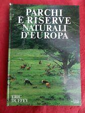 PARCHI E RISERVE NATURALI D'EUROPA, MONDADORI 1983, ILLUSTRAZIONI E CARTINE