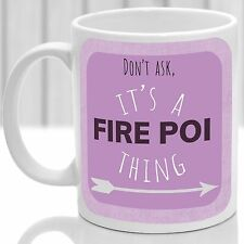 Fire Poi thing mug, Ideal for any Fire Poi lover (Pink)