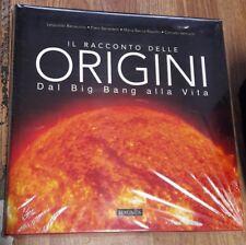 IL RACCONTO DELLE ORIGINI - DAL BIG BANG ALLA VITA - Magnus Editore