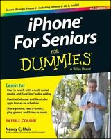 iPhone for Seniors for Dummies® by Nancy C. Muir (2014, Paperback / Online Reso…