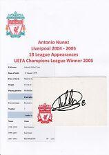 Antonio NUÑEZ Liverpool 2004-2005 Original Crestado tarjeta firmada a mano