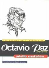 The Passing of Octavio Paz: Transito De Octavio Paz (1914-1998, 1914-,General,Pa