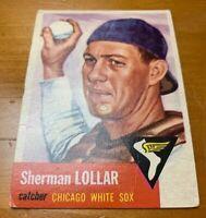 1953 Topps # 53 Sherman Lollar Sherm Baseball Card Chicago White Sox