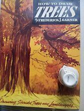 Fredrick Garner How to draw trees