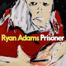 Ryan Adams - Prisoner - New CD Album - PreOrder - 17th February
