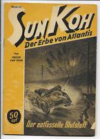 Sun Koh Der Erbe von Atlantis Nr.23 von 1949 - ORIGINAL ABENTEUER ROMANHEFT